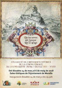 """Exposició """"Colecció de cartografia històrica de la Corona d'Aragó de la Universitat Jaume I (s. XVI-XVIII) @ Morella"""